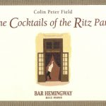 Thirsty Thursday – Cocktails of the Ritz Paris