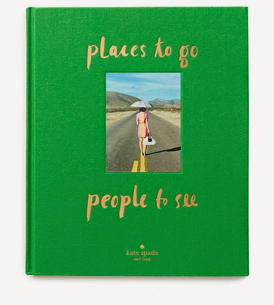 "Kate Spade's ""Places To Go, People To See"""